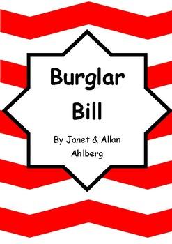 Worksheets for BURGLAR BILL by Janet & Allan Ahlberg - Comprehension & Vocab