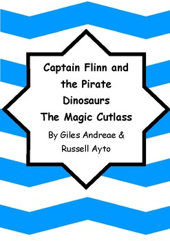 Worksheets for CAPTAIN FLINN AND THE PIRATE DINOSAURS THE MAGIC CUTLASS