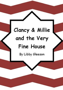 Worksheets for CLANCY & MILLIE AND THE VERY FINE HOUSE by Libby Gleeson - Vocab