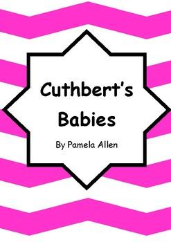 Worksheets for CUTHBERT'S BABIES by Pamela Allen - Comprehension & Vocab