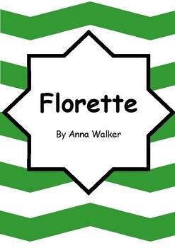 Worksheets for FLORETTE by Anna Walker - Comprehension & Vocab Activities