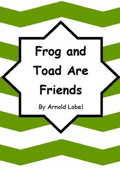 Worksheets for FROG AND TOAD ARE FRIENDS by Arnold Lobel - Comprehension & Vocab