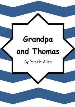 Worksheets for GRANDPA AND THOMAS by Pamela Allen - Comprehension & Vocab