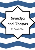 Worksheets for GRANDPA AND THOMAS by Pamela Allen - Compre