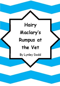 Worksheets for HAIRY MACLARY'S RUMPUS AT THE VET by Lynley Dodd - Vocab