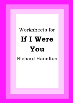 Worksheets for IF I WERE YOU - Richard Hamilton - Picture Book Literacy