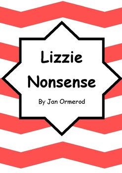 Worksheets for LIZZIE NONSENSE by Jan Ormerod - Comprehension & Vocab Focus