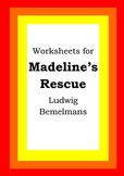 Worksheets for MADELINE'S RESCUE - Ludwig Bemelmans - Picture Book - Literacy