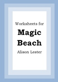 Worksheets for MAGIC BEACH - Alison Lester - Picture Book Literacy