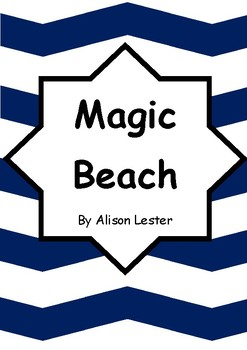 Worksheets for MAGIC BEACH by Alison Lester - Comprehension & Vocab Focus