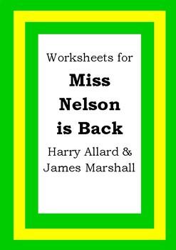 Worksheets for MISS NELSON IS BACK - Harry Allard & James