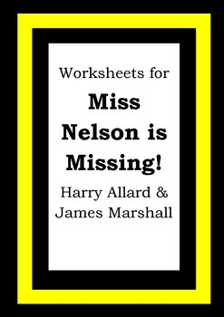 Worksheets for MISS NELSON IS MISSING! Harry Allard James Marshall Picture Book