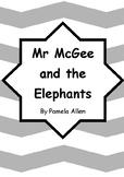Worksheets for MR MCGEE AND THE ELEPHANTS by Pamela Allen - Comprehension Vocab