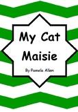 Worksheets for MY CAT MAISIE by Pamela Allen - Comprehensi