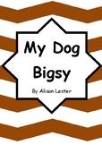 Worksheets for MY DOG BIGSY by Alison Lester - Comprehensi