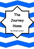 Worksheets for THE JOURNEY HOME by Alison Lester - Comprehension & Vocab Focus