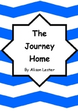 Worksheets for THE JOURNEY HOME by Alison Lester - Compreh