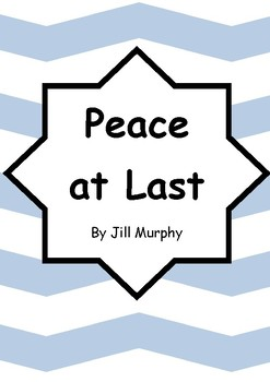 Worksheets for PEACE AT LAST by Jill Murphy - Comprehension & Vocab Activities