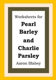 Worksheets for PEARL BARLEY AND CHARLIE PARSLEY - Aaron Bl