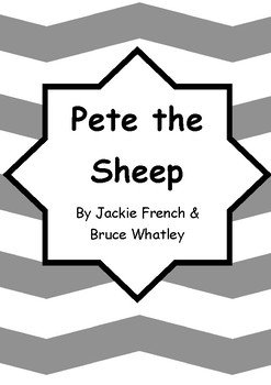 Worksheets for PETE THE SHEEP by Jackie French & Bruce Whatley - Comprehension
