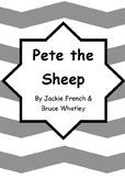 Worksheets for PETE THE SHEEP by Jackie French & Bruce Wha
