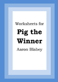 Worksheets for PIG THE WINNER - Aaron Blabey - Picture Book - Literacy