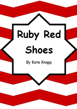 Worksheets for RUBY RED SHOES by Kate Knapp - Comprehension & Vocab