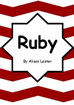Worksheets for RUBY by Alison Lester - Comprehension & Vocab