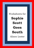 Worksheets for SOPHIE SCOTT GOES SOUTH - Alison Lester - Picture Book Literacy