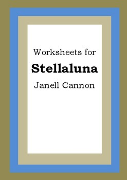Worksheets for STELLALUNA - Janell Cannon - Picture Book - Literacy