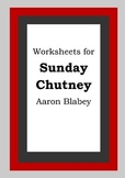Worksheets for SUNDAY CHUTNEY - Aaron Blabey - Picture Boo