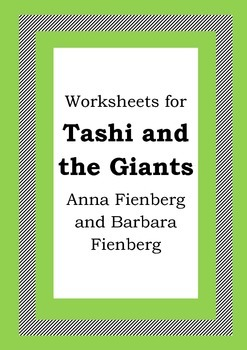 Worksheets for TASHI AND THE GIANTS - Anna Fienberg - Beginning Chapter Book