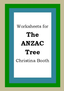 Worksheets for THE ANZAC TREE - Christina Book - Picture Book - Literacy
