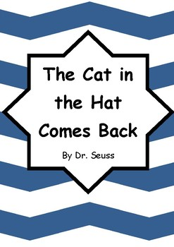 Worksheets for THE CAT IN THE HAT COMES BACK by Dr. Seuss Comprehension & Vocab