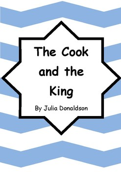 Worksheets for THE COOK AND THE KING by Julia Donaldson - Comprehension & Vocab