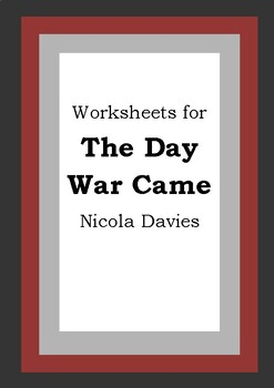 Worksheets for THE DAY WAR CAME - Nicola Davies - Picture Book Literacy