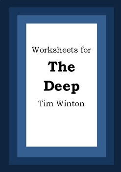 Worksheets for THE DEEP - Tim Winton - Picture Book - Literacy Activities