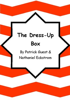 Worksheets for THE DRESS-UP BOX by Patrick Guest & Nathaniel Eckstrom - Vocab