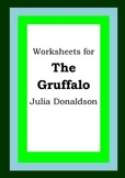 Worksheets for THE GRUFFALO - Julia Donaldson - Picture Book - Literacy