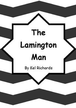 Worksheets for THE LAMINGTON MAN by Kel Richards - Comprehension & Vocab