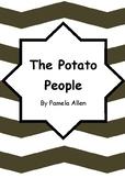 Worksheets for THE POTATO PEOPLE by Pamela Allen - Comprehension & Vocab Focus