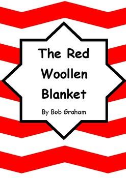 Worksheets for THE RED WOOLLEN BLANKET by Bob Graham - Comprehension & Vocab