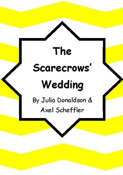 Worksheets for THE SCARECROWS' WEDDING by Julia Donaldson & Axel Scheffler Vocab