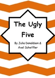 Worksheets for THE UGLY FIVE by Julia Donaldson & Axel Sch