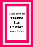 Worksheets for THELMA THE UNICORN - Aaron Blabey - Picture