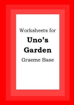 Worksheets for UNO'S GARDEN - Graeme Base - Picture Book - Literacy