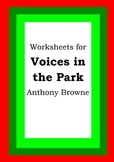Worksheets for VOICES IN THE PARK - Anthony Browne - Pictu