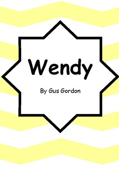 Worksheets for WENDY by Gus Gordon - Comprehension & Vocab