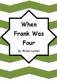 Worksheets for WHEN FRANK WAS FOUR by Alison Lester - Comp