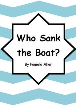 Worksheets for WHO SANK THE BOAT? by Pamela Allen - Comprehension & Vocab Focus